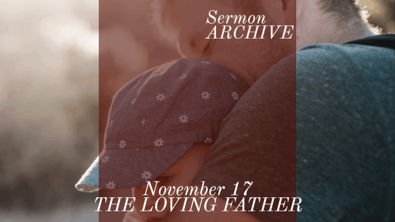 The Loving Father Sermon at First Church, Sarasota Florida