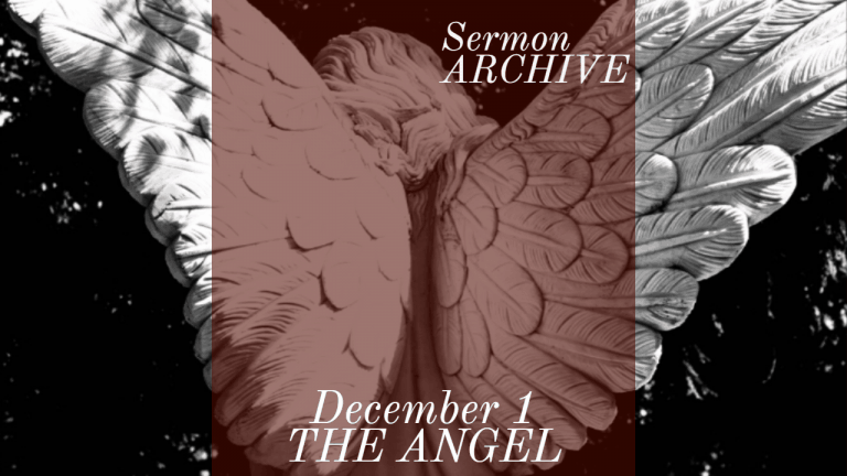 The Angel Sermon at First Church, Sarasota Florida