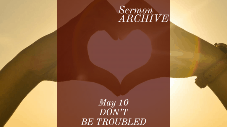 Don't be troubled sermon