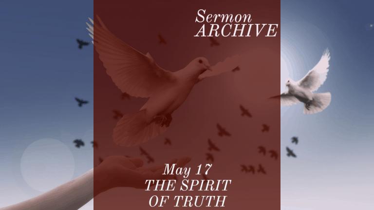 The Spirit of Truth sermon