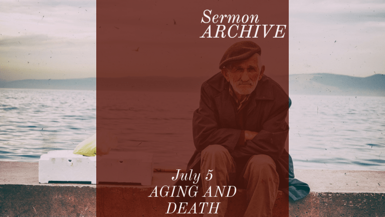Aging and death sermon